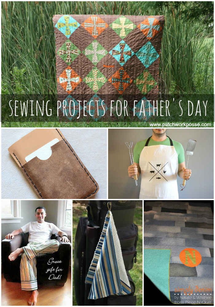 Easy Sewing Projects for Men on Father's Day