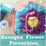 Hexagon Flower Pincushion Tutorial