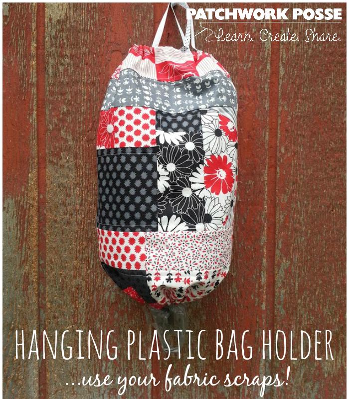 Scrappy Patchwork Plastic Bag Holder Tutorial