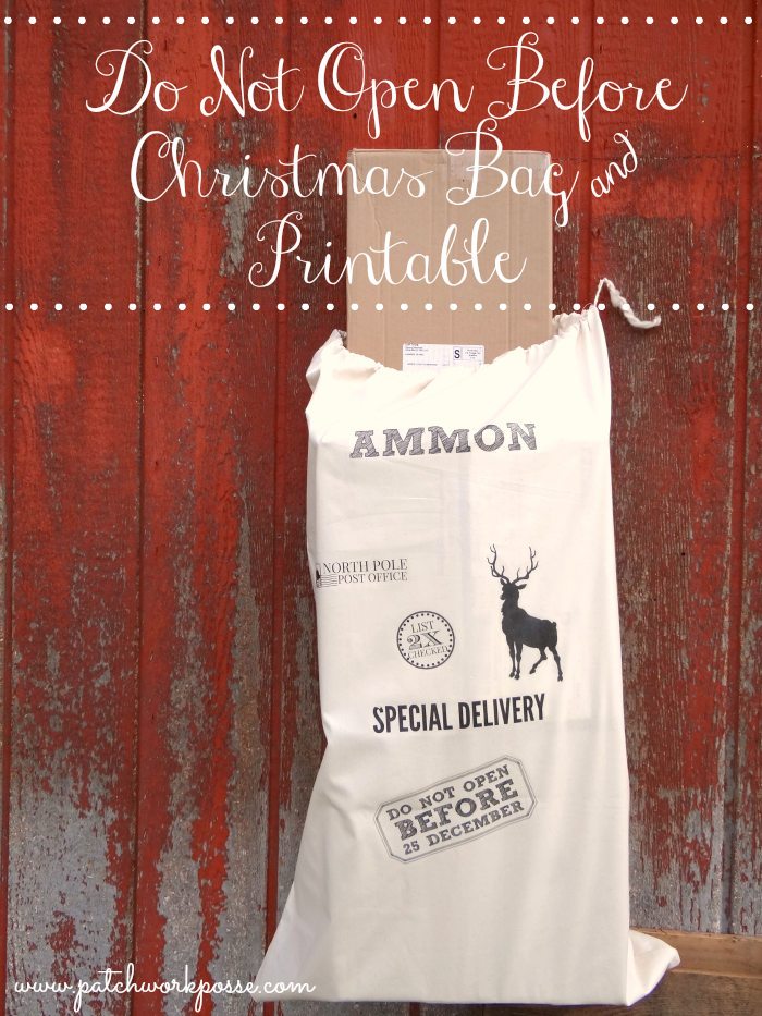 Don't Open Till Christmas – Gift Bag Tutorial and Printable
