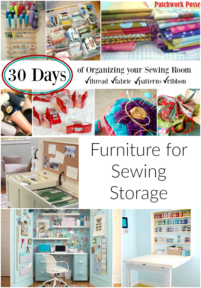 organize your sewing room and creative space. 30 days of ideas and inspiration www.patchworkposse.com furniture for sewing storage