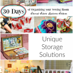 organize your sewing room and creative space. 30 days of ideas and inspiration www.patchworkposse.com unique storage solutions for your sewing room