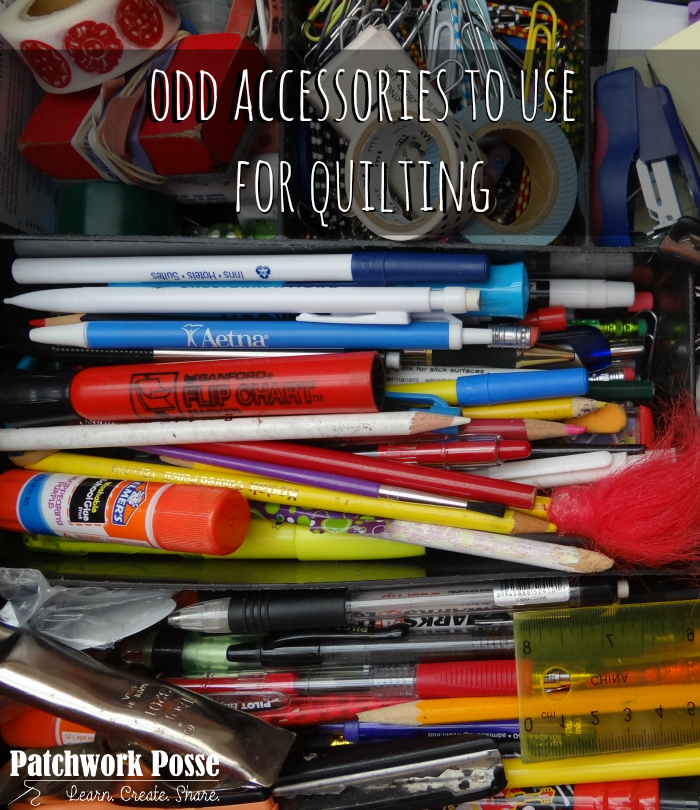 odd accessories to use for quilting.  There are some I have never thought of!  Over 100 on the list. Great reminder to use what we already have sitting around.