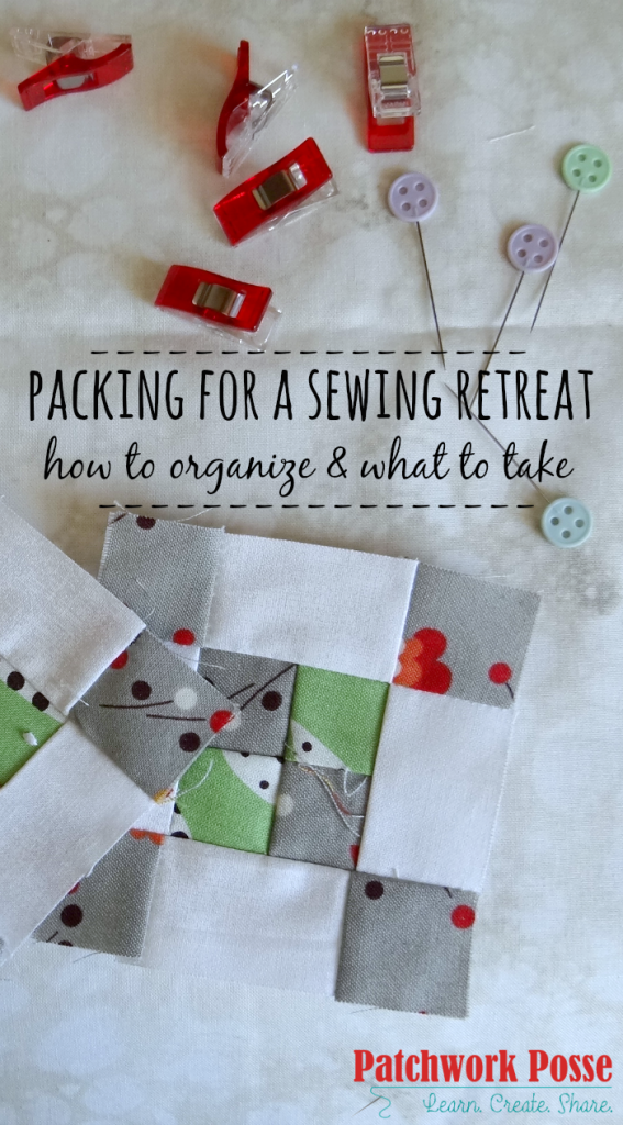 packing for a sewing retreat how to organize and what to pack. Packing for a sewing retreat doesn't have to be hard and frustrating! Print off this free printable all about packing for a sewing retreat- sew more& have fun! organize | packing | retreat | sewing | quilting