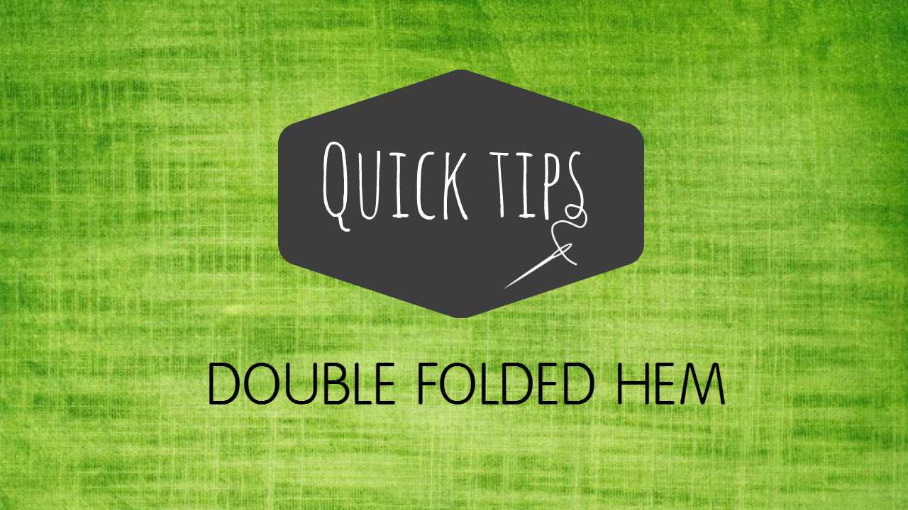 Double Fold Hem or Binding – Video