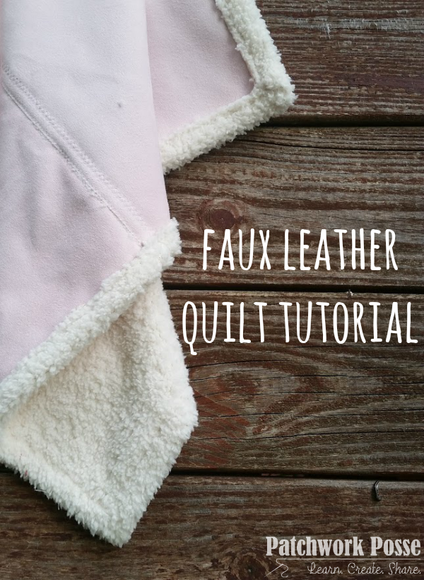faux leather quilt tutorial with a single fold hem plus video to help