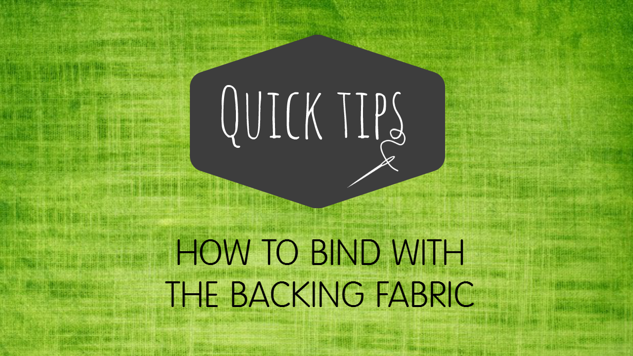Binding a Quilt with the Backing Fabric – Video