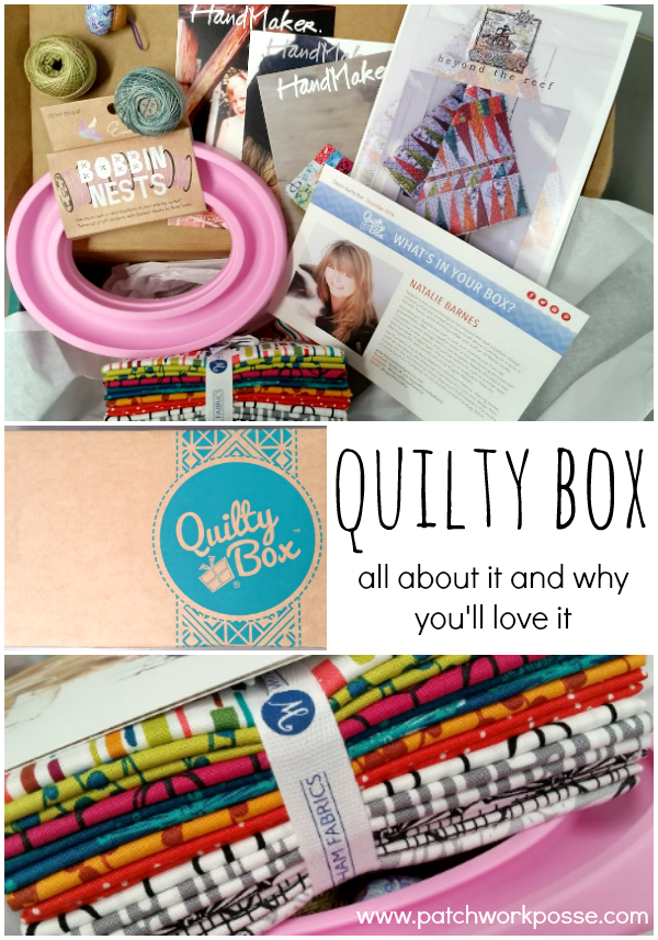 Quilty Box - great subscription!!  The boxes are full of goodies and is a surprise every month.  Love the variety and contents each time.