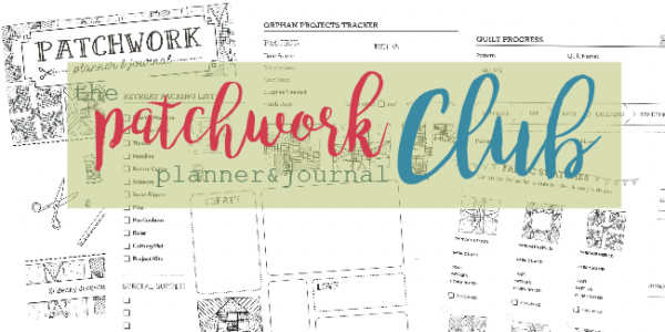 join the patchwork planner & journal club. each month a new printable comes out to help you keep organized. more time sewing, less time hunting.