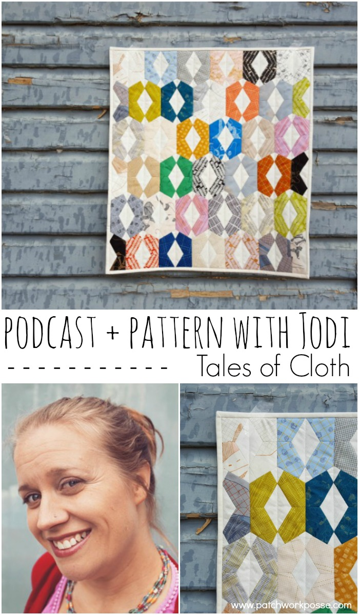 podcast and look at jodi of tales of cloth- quilt pattern for the online quilt group members. she is an english paper piecing wizard!