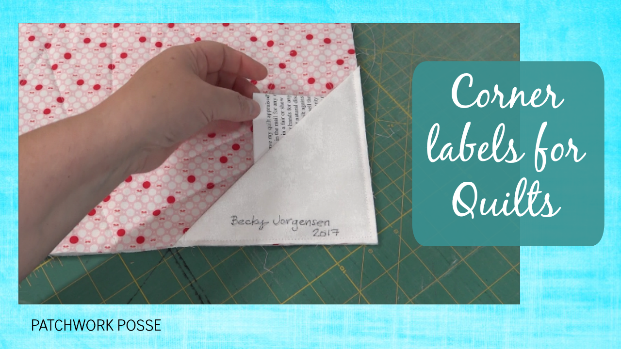 Corner Quilt Labels - Video Tutorial