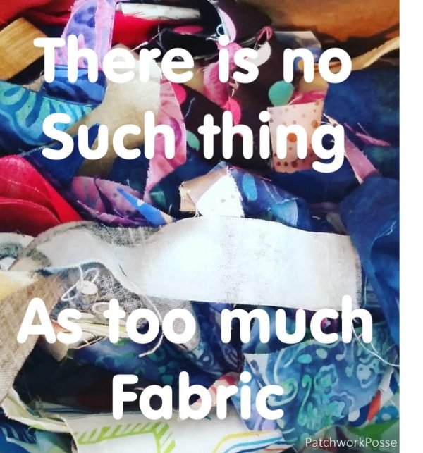 There is no such thing as too much fabric