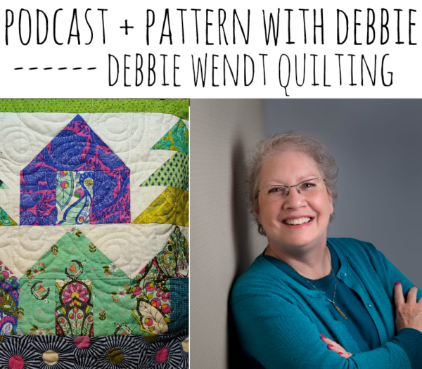 Patchwork Posse Podcast- with Debbie Wendt. She is the guest designer for the www.iaquilters.com online quilt group. So talented! Fun to chat with her!