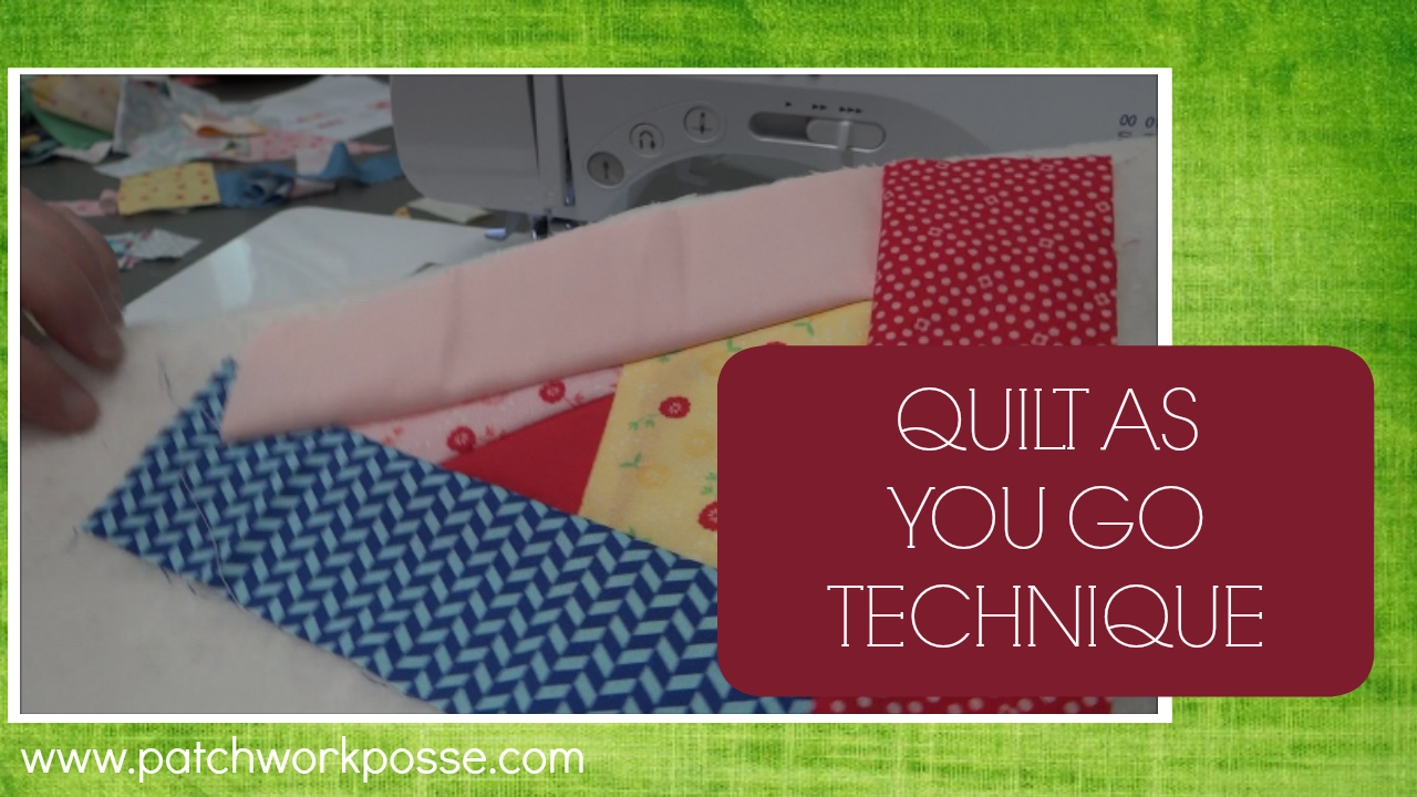 Quilt As You Go With Video Tutorial