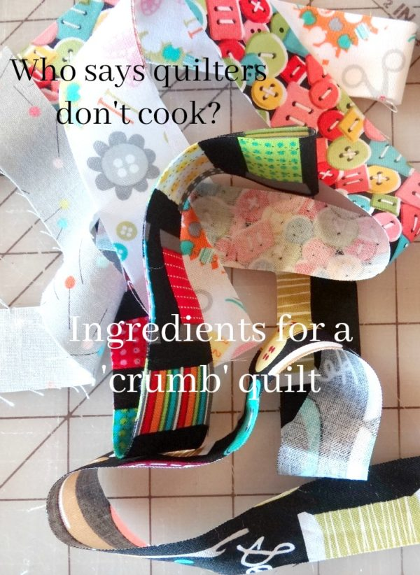 Who says quilters don't cook?  Ingredients for a 'crumb' quilt... This is so me!