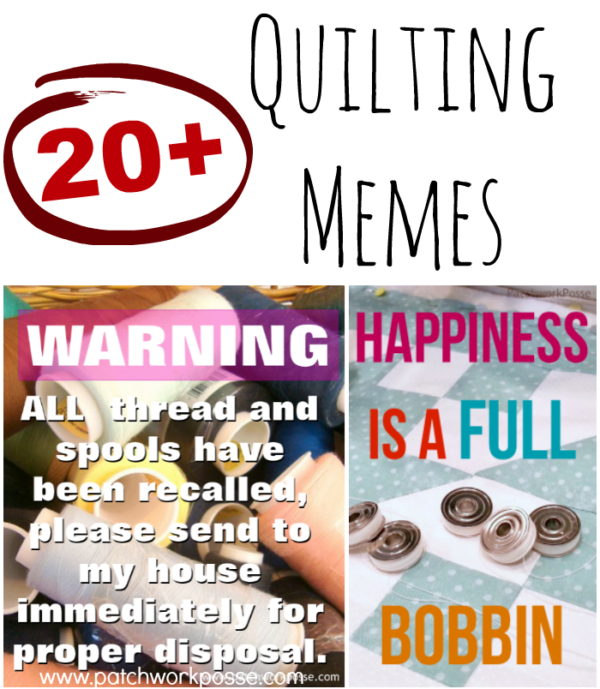 20 plus quilting memes. so funny and a great collection! I love the sewing room layout one. Sharing that one!