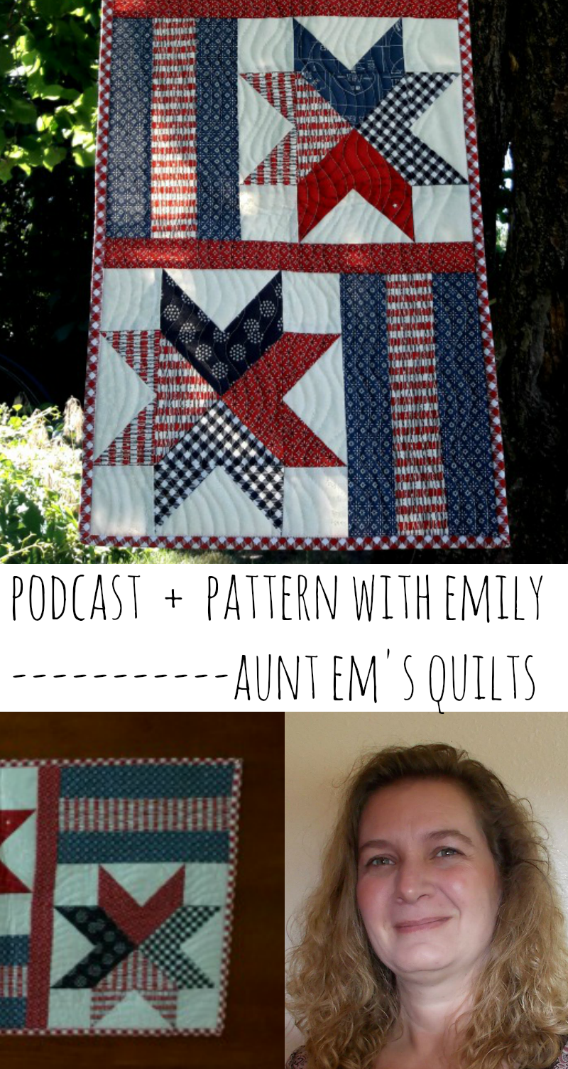 This podcast is with Emily of Aunt Em's Quilts. She is a delight and sharing a table runner pattern!