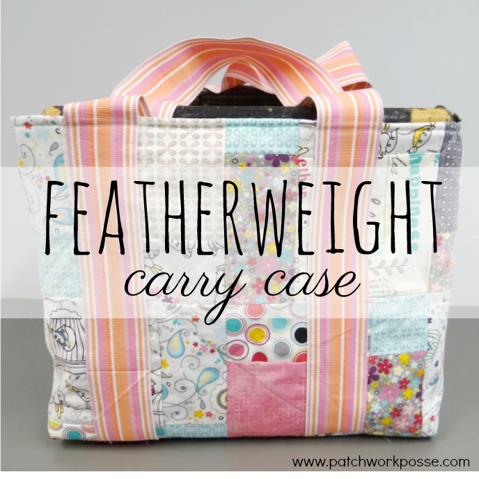 Carry Case Tutorial for a Featherweight