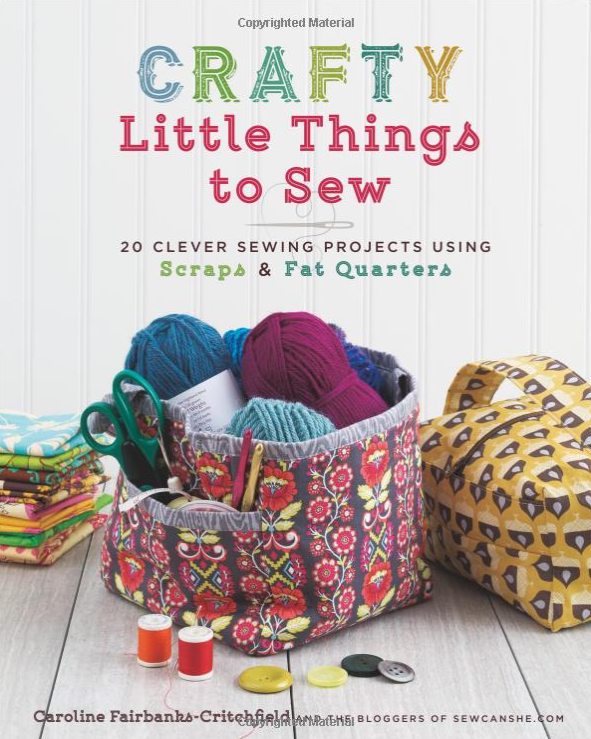 crafty little things to sew book - great projects and they are sewable in a weekend. hard part is picking what to sew first.