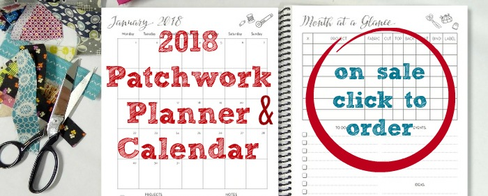 2018 Patchwork Planner & Calendar - on sale for $16.99 till midnight Monday!
