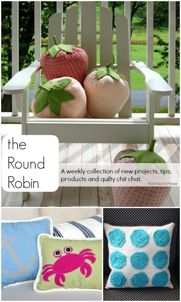 The Round Robin Edition 27 – Summer Pillow Tutorials