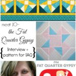 jo the fat quarter gypsy interview and pattern reveal