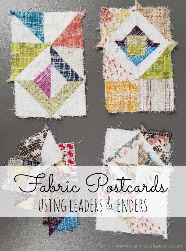 Fabric Postcards – Using Leaders and Enders