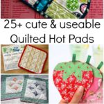 quilted hot pads you can sew today