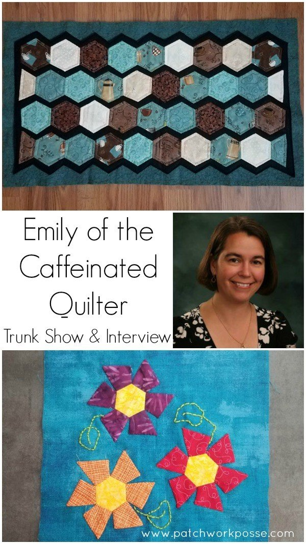 Emily from the Caffeinated Quilter – Guest Designer / Interview