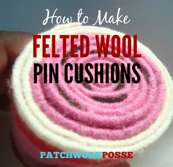 how to make a felted wool pin cushion