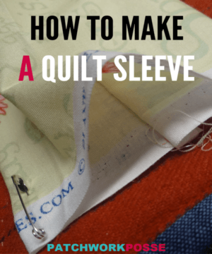Learn how to make a quilt sleeve that you can secure with pins or hand stitching. Great for quilt shows or hanging in your own home.