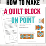 """Learn how to make a quilt block on point. There is a formula you can follow to make those quilt blocks """"grow"""" in a setting that will make a larger quilt."""