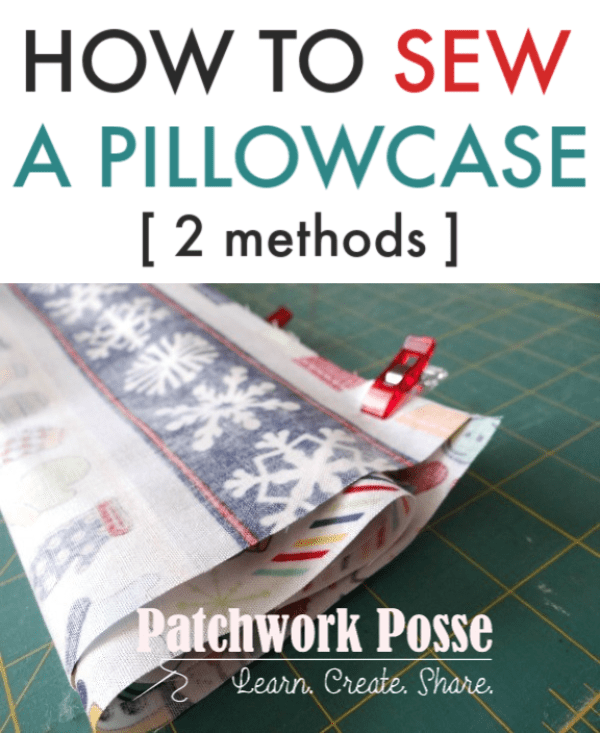 Learn how to sew a pillowcase! The two methods you'll find are the burrito roll pillowcase and the pillowcase with a cuff.