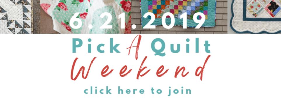 Pick a Quilt Weekend