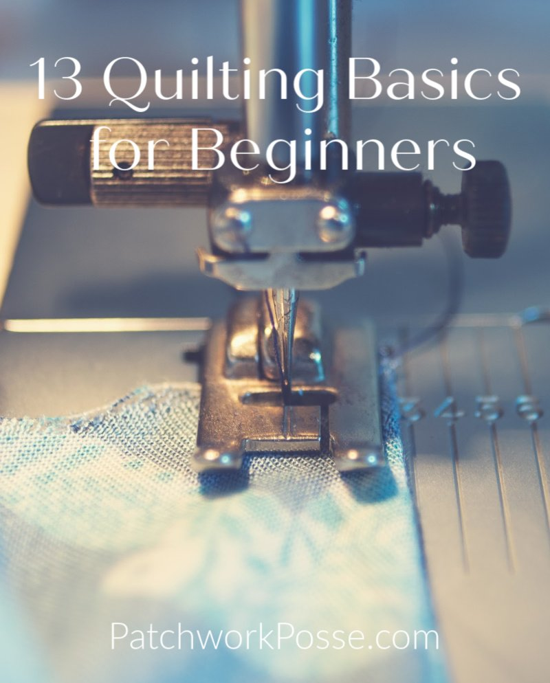 10+ Quilting Basics for Beginners