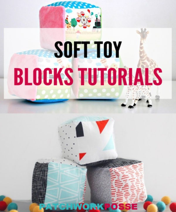 FREE SOFT TOY BLOCK TUTORIALS