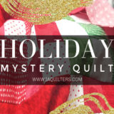 Holiday Mystery Quilt- You're Invited to Sew Along!
