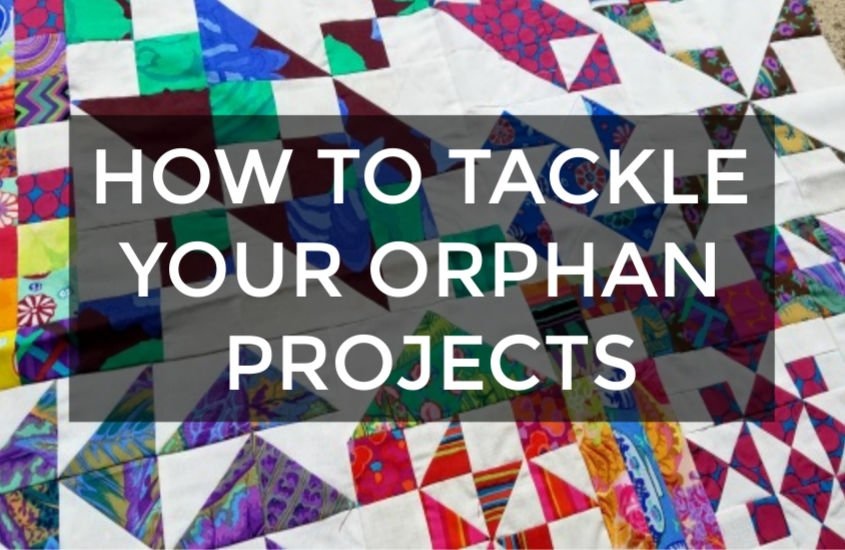 How Many Quilt Orphan Projects is Too Many? And- How To Tackle Them