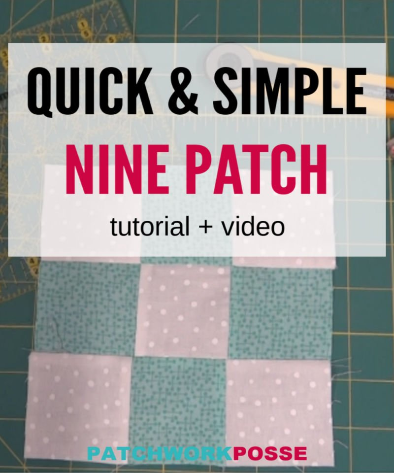 Simple Nine Patch Quilt Block Tutorial and Video