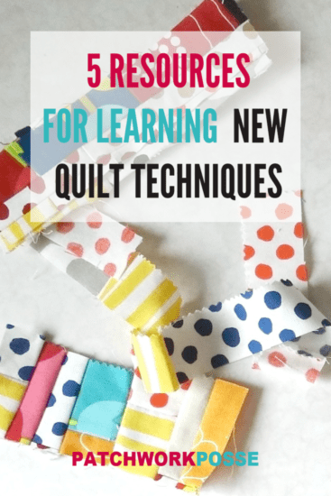 5 Best Resources for Learning a New Quilting Technique