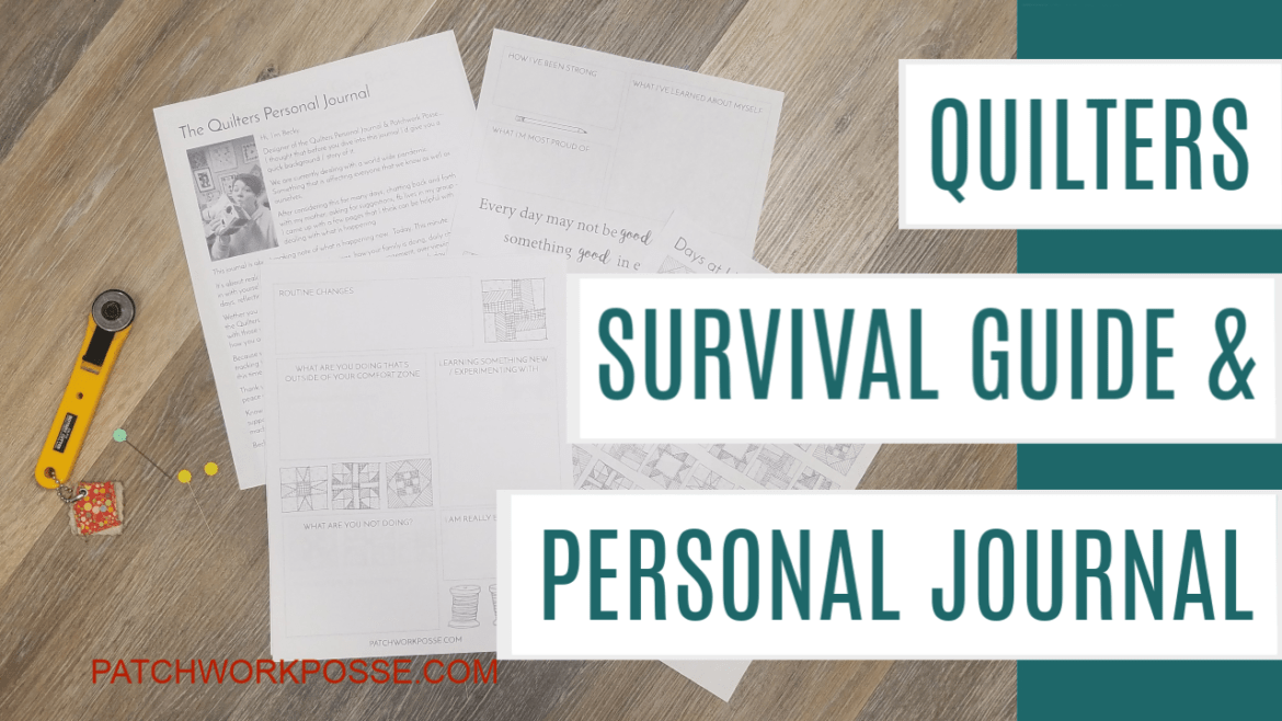 The Quilters guide and personal journal to help you through difficult times - especially Covid-19.