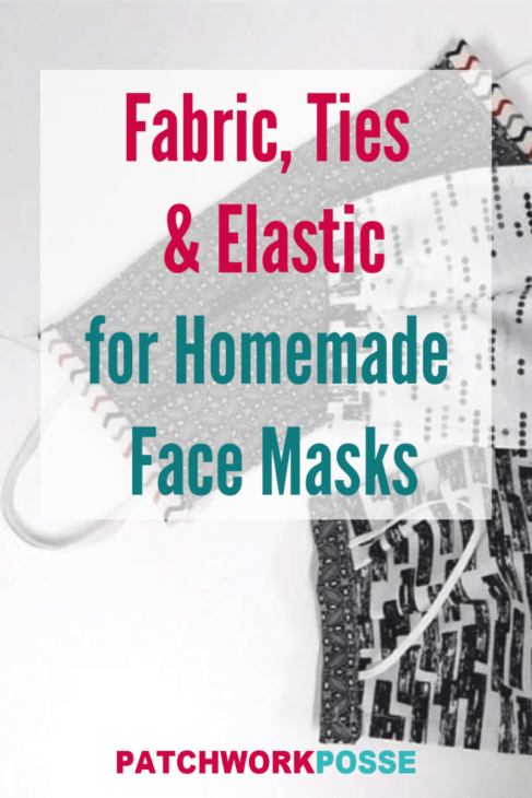 Learn what fabric, elastic and ties options and recommendations there are for homemade face masks.
