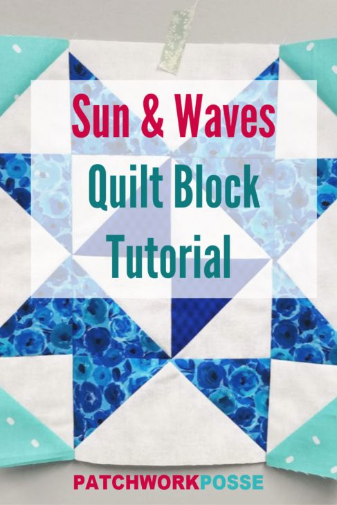 sun and waves quilt block tutorial free on patchworkposse.com